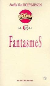 Fantasmes - Couverture - Format classique