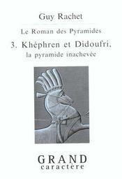 Didoufri La Pyramide Inachevee - Intérieur - Format classique