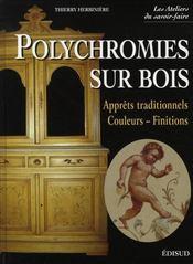 Polychromies sur bois - Intérieur - Format classique