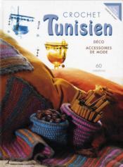 Crochet tunisien ; déco et accessoires de mode - Couverture - Format classique