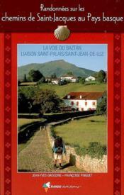 Les Chemins De Saint-Jacques Au Pays Basque - Couverture - Format classique