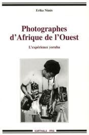 Photographes d'Afrique de l'Ouest ; l'expérience Yoruba - Couverture - Format classique
