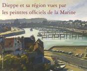 Dieppe Et Region Vues Peintres - Intérieur - Format classique