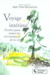 Voyage intérieur t.1 ; paroles pour toutes les circonstances de la vie - Couverture - Format classique