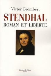 Stendhal et la liberté - Intérieur - Format classique