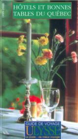 Hotels Et Bonnes Tables Du Quebec 1999-2000 - Couverture - Format classique