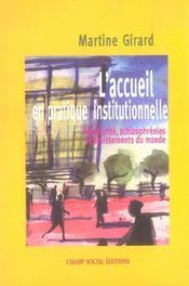 L'accueil en pratique institutionnelle ; immaturité, schizophrénies et bruissements du monde - Intérieur - Format classique