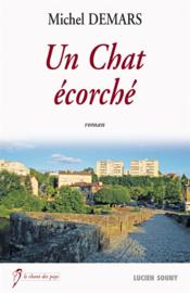 Un chat écorché  - Michel Demars