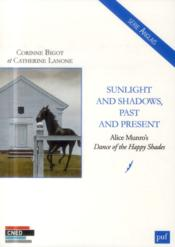 Vente  Sunlight and shadows, past and present. alice munro's dance of the happy shades  - Corinne Bigot - Catherine Lanone