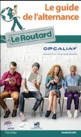 Vente  Guide du routard de l'alternance  - Collectif - Philippe Gloaguen