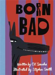 Vente  Born bad  - Stephen Smith