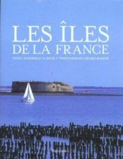 Iles de la france (les)  - Dominique Le Brun