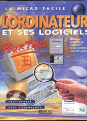 L'Ordinateur Et Ses Logiciels Pour Tous - Couverture - Format classique