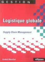 Logistique globale ; supply chain management - Intérieur - Format classique