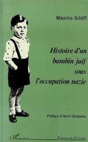 Histoire D'Un Bambin Juif Sous L'Occupation Nazie - Couverture - Format classique