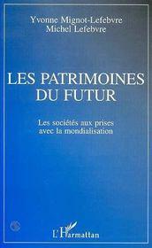 Les Patrimoines Du Futur - Intérieur - Format classique