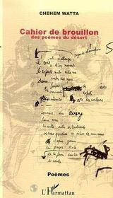 Cahier De Brouillon Des Poemes Du Desert - Intérieur - Format classique