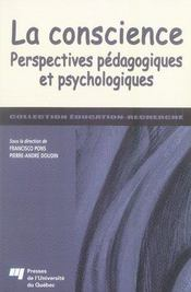 La conscience ; perspectives pédagogiques et psychologiques - Intérieur - Format classique