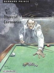 Bernard Prince t.12 ; objectif cormoran - Couverture - Format classique