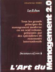 L'Art Du Management 2.0. Tous Les Grands Principes Du Management Moderne En Un Seul Volume... - Intérieur - Format classique