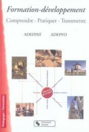 Formation-développement ; comprendre, pratiquer, transmettre - Couverture - Format classique