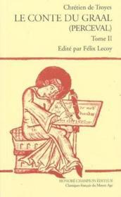 Les romans t.6 ; le conte du Graal (Perceval) - Couverture - Format classique