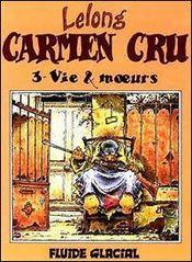 Carmen Cru T.3 ; Vie Et Moeurs - Intérieur - Format classique