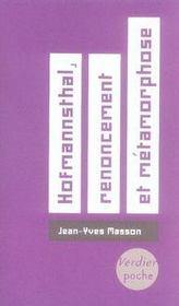 Hugo von hofmannsthal, renoncement et métamorphose - Intérieur - Format classique