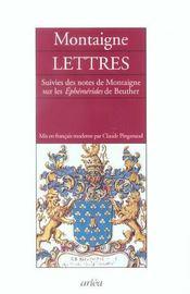 Lettres ; notes de Montaigne sur les éphémérides de Beuther - Intérieur - Format classique