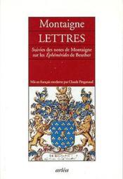 Lettres ; notes de Montaigne sur les éphémérides de Beuther - Couverture - Format classique