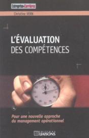 L'Evaluation Des Competences ; Pour Une Nouvelle Approche Du Management Operationnel - Couverture - Format classique