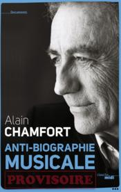 Vente livre :  Intime ; anti-biographie musicale  - Alain Chamfort