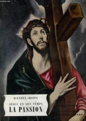 Jesus En Son Temps. La Passion. Le Livre Chretien N° 12. - Couverture - Format classique