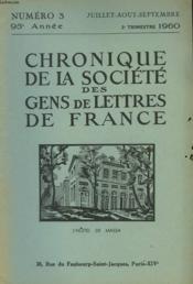 CHRONIQUE DE LA SOCIETE DES GENS DE LETTRES DE FRANCE N°3, 95e ANNEE ( 3e TRIMESTRE 1960) - Couverture - Format classique