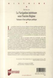 La navigation intérieure sous l'Ancien Régime ; naissance d'une politique publique - 4ème de couverture - Format classique