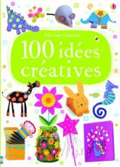 100 idées créativés - Couverture - Format classique
