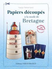 Papiers découpés à la mode de Bretagne - Couverture - Format classique