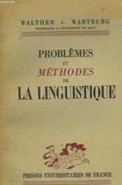 Problemes Et Methodes De La Linguistique - Couverture - Format classique