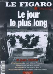 Le Figaro - Hors Serie - Le Jour Le Plus Long - Couverture - Format classique