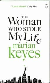 Vente livre :  THE WOMAN WHO STOLE MY LIFE  - Marian Keyes