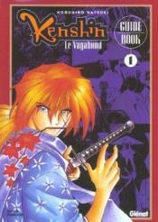 Kenshin le vagabond ; guide book 1 - Couverture - Format classique
