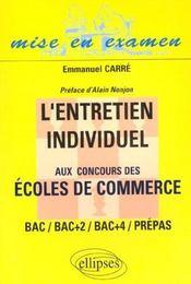 L'Entretien Individuel Aux Concours Des Ecoles De Commerce Bac/Bac+2/Bac+4/Prepas - Intérieur - Format classique