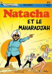 Natacha t.2 ; Natacha et le maharadjah - Couverture - Format classique