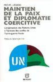 Maintien De La Paix Et Diplomatie Coercitive - Couverture - Format classique