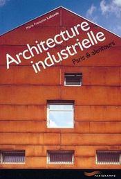 Architecture industrielle ; paris & alentours - Intérieur - Format classique