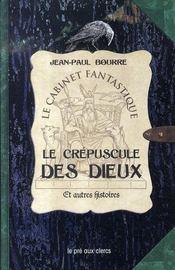 Le crepuscule des dieux et autres histoires - Intérieur - Format classique