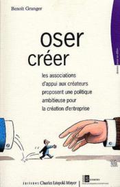 Oser Creer - Couverture - Format classique
