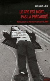 Le CPE est mort... pas la précarité ! - Couverture - Format classique