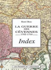 Guerre Des Cevennes Vol 6:1702-1710, Index - Couverture - Format classique