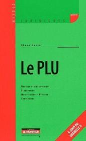 Vente  Le PLU ; plan local d'urbanisme (4e édition)  - Steve Herce